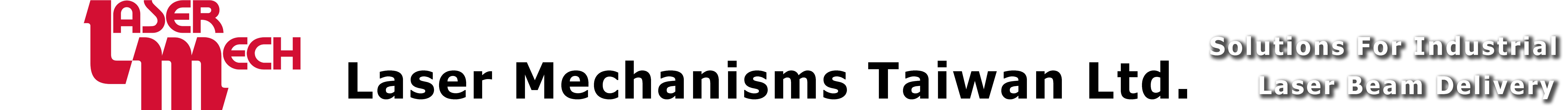 LaserMechanisms Taiwan Ltd.