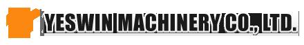 YESWIN MACHINERY CO., LTD.